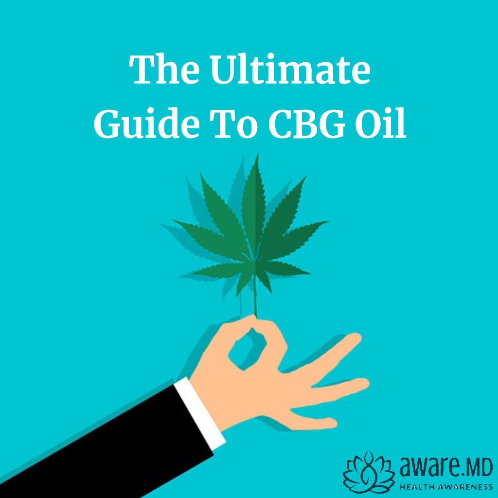 The Ultimate Guide To CBG Oil
